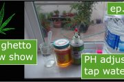 Adjusting Tap Water PH | Ghetto Grow Show | Ep 2.5...