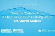 Healthy, Tasty, or Toxic: A Chemist's View of Drinking Water...