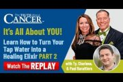 Learn How to Turn Your Tap Water Into a Healing Elixir (Part 2) |...