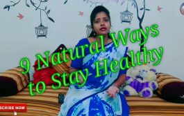 9 Natural ways to Stay Healthy | Simple Immunity boosting Tips...