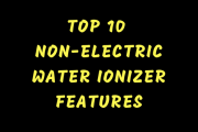 Top 10 Non-Electric Water Ionizer Features...